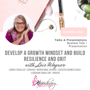 Develop a Growth Mindset and Build Resilience and Grit Talk