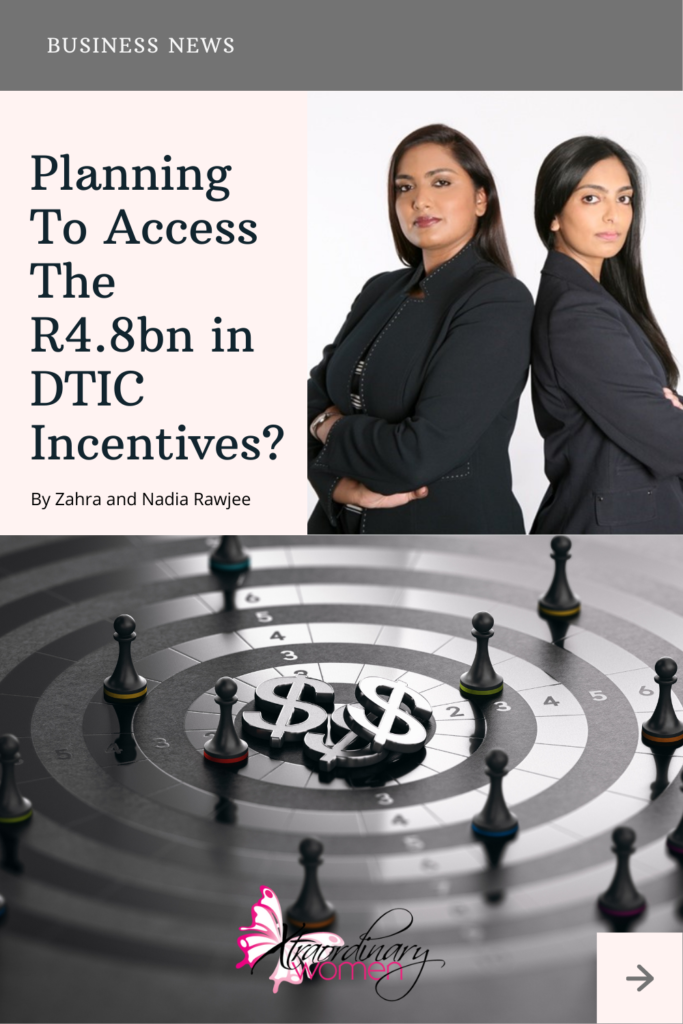 Planning To Access The R4.8bn in DTIC Incentives