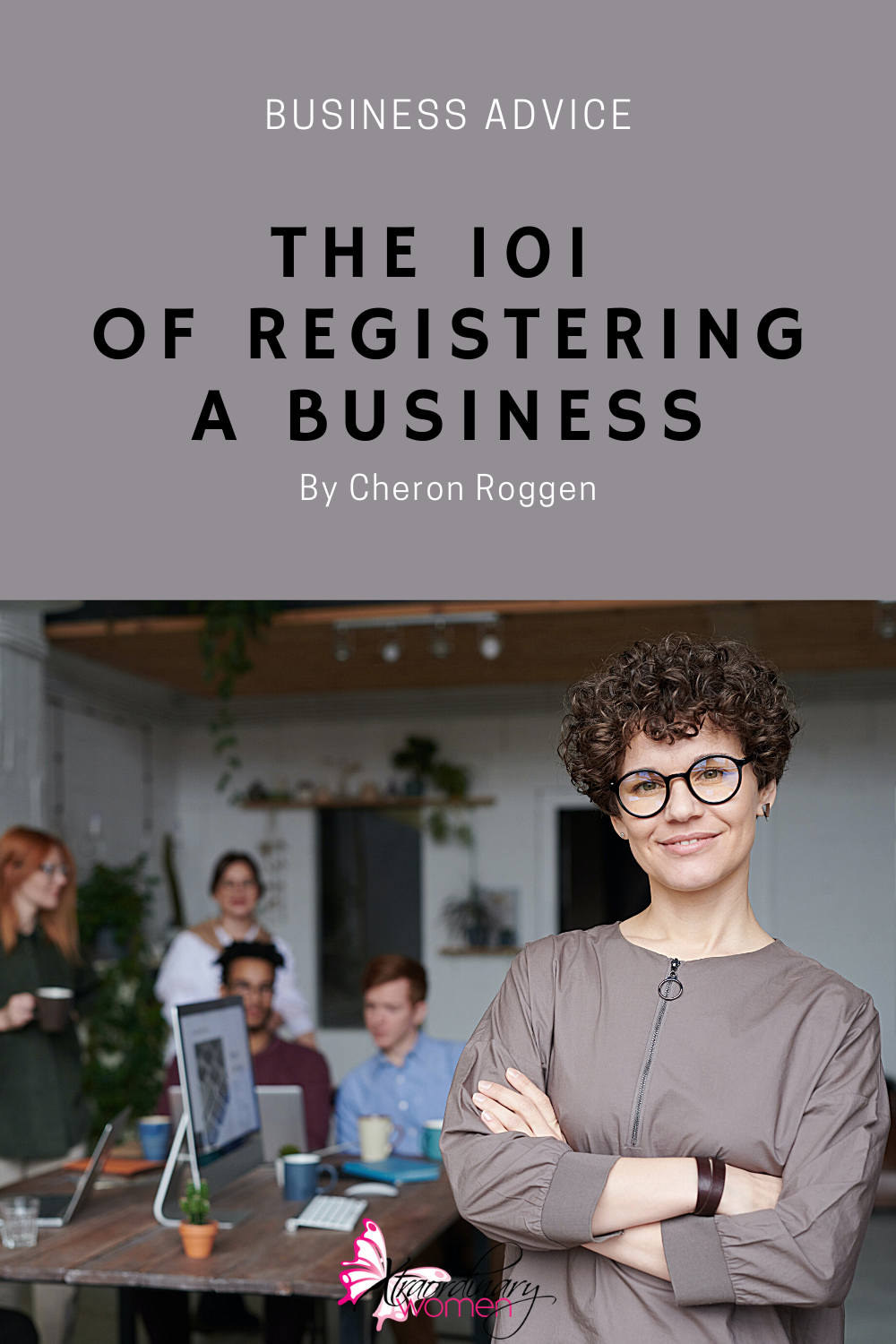 The 101 On Registering A Business by Cheron Roggen
