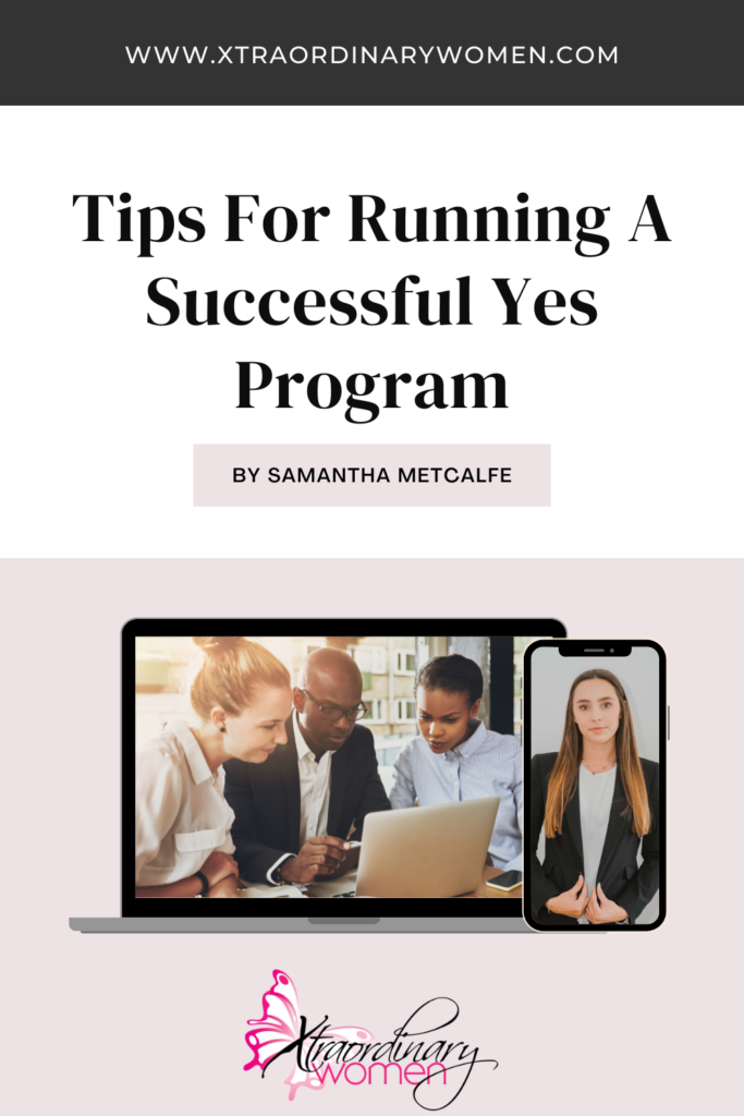 Tips For Running A Successful Yes