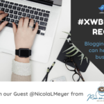 Twitter Chat Recap: Blogging – How It Can Help Your Business