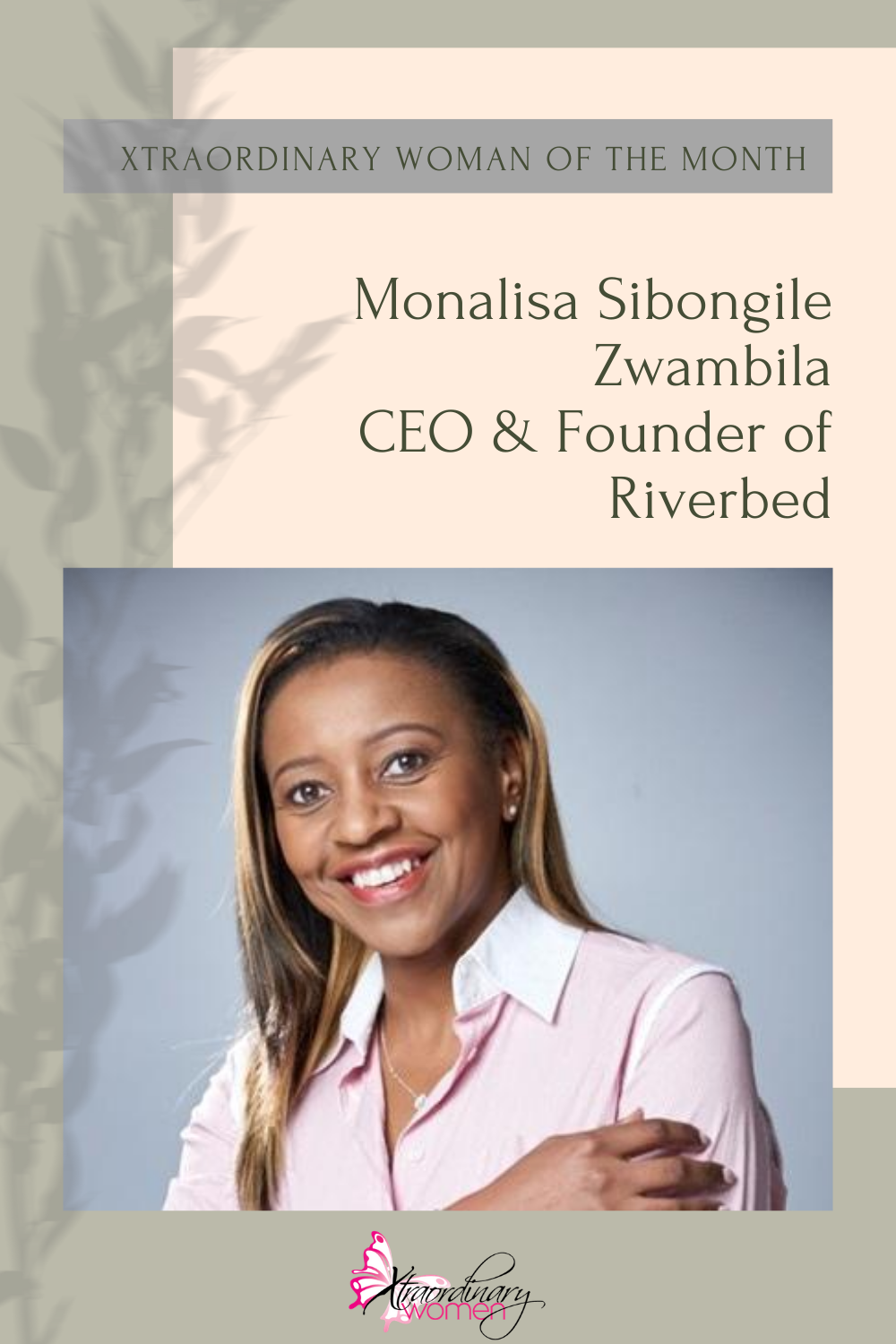Xtraordinary Woman of the Month - Monalisa Sibongile Zwambila